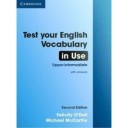 Test Your English Vocabulary in Use. Upper-intermediate Book with Answers