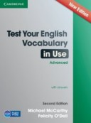 Test Your English. Vocabulary in Use. Advanced with Answers