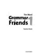 Grammar Friends 1. Teachers Book