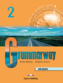 Grammarway 2. Student's Book. With Answers