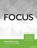 Focus. Exam Practice. Cambridge English First