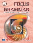 Focus on Grammar – 3Ed Advanced Course for Reference and Practice Student's Book