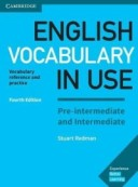 English Vocabulary in Use. Pre-intermediate and Intermediate. Book with Answers