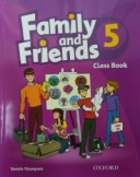 Family and Friends: Class Book with Student's Site. Level 5