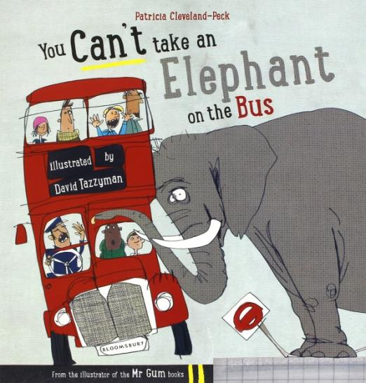 You Cant Take an Elephant on the Bus