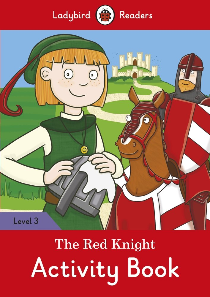 The Red Knight Activity Book – Ladybird Readers Level 3
