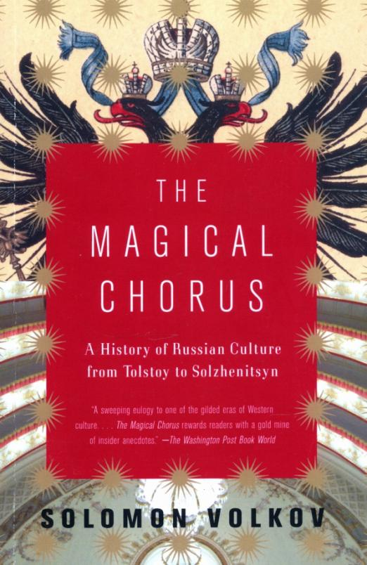 From the reign of Tsar Nicholas II to the brutal cult of Stalin to the ebullient, uncertain days of perestroika, nowhere has the inextricable relationship between politics and culture been more starkly illustrated than in twentieth-century Russia. In the first book to fully examine the intricate and often deadly interconnection between Russian rulers and Russian artists, cultural historian Solomon Volkov brings to life the experiences that inspired artists like Tolstoy, Stravinsky, Akhmatova, Nijinsky, Nabokov, and Eisenstein to create some of the greatest masterpieces of our time. Epic in scope and intimate in detail, The Magical Chorus is the definitive account of a remarkable era in Russia's complex cultural life.