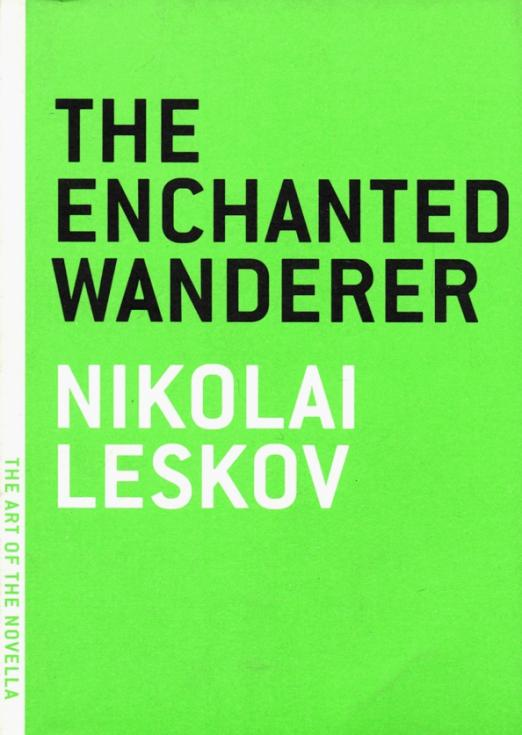 A new translation of the hilarious picaresque about a man with an indomitable spirit The Enchanted Wanderer is a Russian Candide with a revolutionary edge, a picaresque that features a fast-talking monk named Ivan who is at war, it seems, with every level of society. Working as a carriage man for a Count, Ivan accidentally causes the death of a monk, which leads to his being ostracized by the local peasantry... until the dead monk returns as a ghost to guide him through trouble upon trouble.