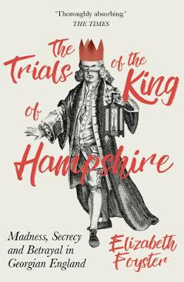 The Trials of the King of Hampshire