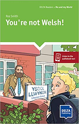 You\'re not Welsh!