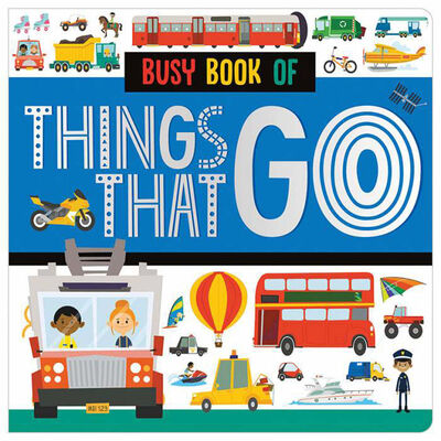 Busy Book of Things That Go. Board book
