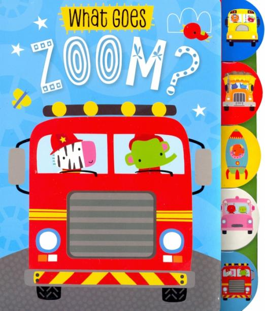 Who Goes Zoom? Board book