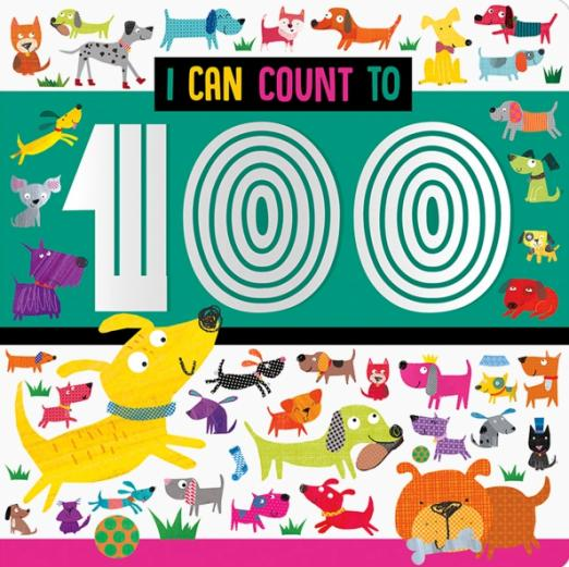 I Can Count to 100. Board book