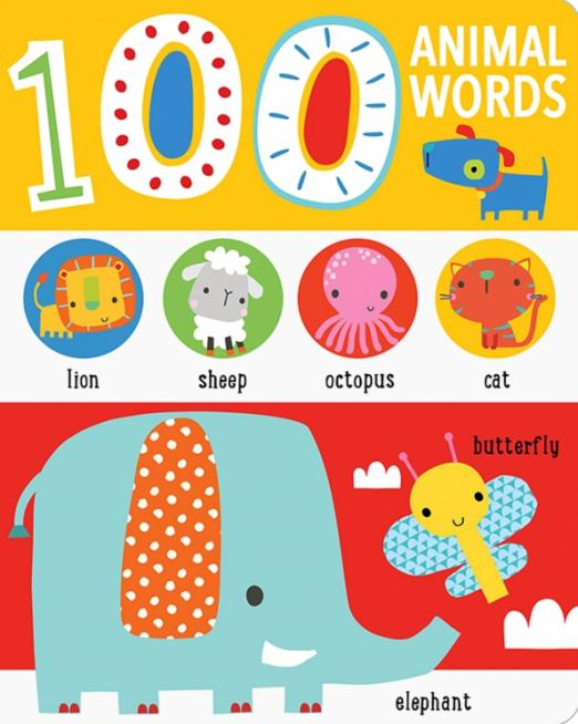 First 100 Animal Words. Board book