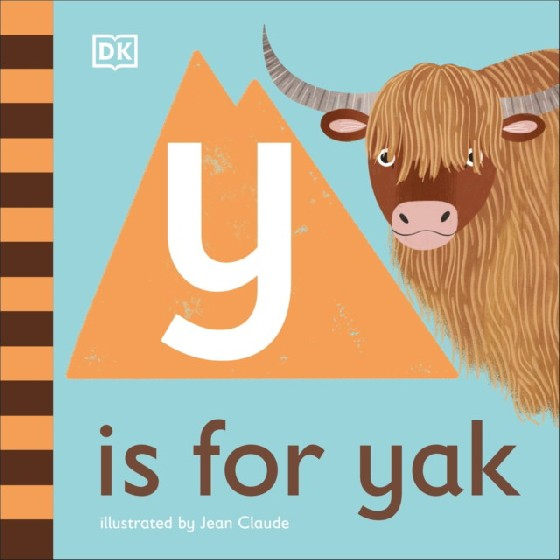 The latest title in DKs charming new alphabet series looks at the friendly yak and some yak-related words that begin with the letter y. Take a first look at the mighty yak in this special nonfiction picture book for babies and toddlers. Part of DKs illustrated animal alphabet series that makes a wonderful first gift, Y is for Yak is quirky and fun, and perfect for holding the attention of little ones. It has friendly, read-aloud text and delightful illustrations by Jean Claude. Young animal lovers will be smiling in no time as they point to the exciting yak pictures, learn some interesting words that begin with the letter y, and discover cool things about these shaggy, long-horned creatures. Learn that yaks live high up on mountains; that theyre kept as farm animals producing yak milk, yak meat, and yak yarn; that young yaks are called calves; and finally say yippee and yay for the really useful, hardworking yak Filled with simple, playful facts, Y is for Yak provides lots to talk about and lots to look at for curious, animal loving babies and toddlers everywhere.