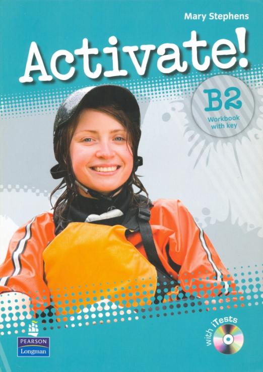 Activate! B2. Workbook with key (+ CD-ROM), размер 210x295 мм. Mary Stephens. ISBN: 978-1-4082-7051-6